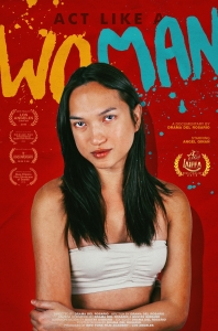 Act Like a Woman Poster - Filmmakers Night